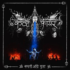 Kali Fire Puja mp3 Album by Cult of Fire