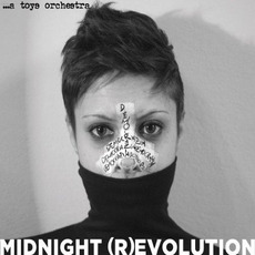 Midnight (R)evolution by ...a Toys Orchestra