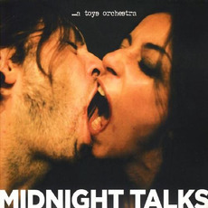 Midnight Talks by ...a Toys Orchestra
