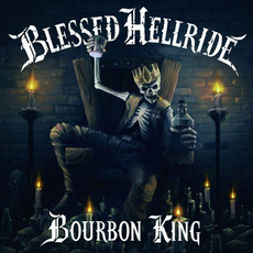 Bourbon King by Blessed Hellride