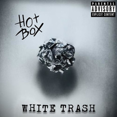 White Trash (Deluxe Edition) by HotBox