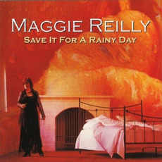 Save It for a Rainy Day mp3 Album by Maggie Reilly