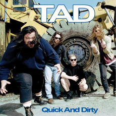 Quick and Dirty mp3 Album by Tad