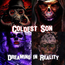 Dreaming in Reality by Coldest Son