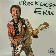 Wreckless Eric (Re-Issue) mp3 Album by Wreckless Eric