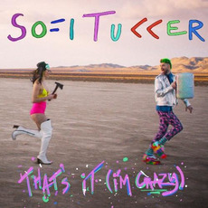 That's It (I'm Crazy) mp3 Single by SOFI TUKKER