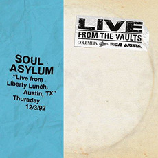 From the Vaults: Live From Liberty Lunch, Austin, TX
