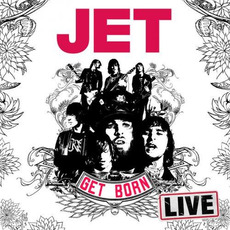 Get Born Live mp3 Live by Jet