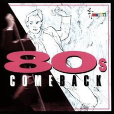 80s Comeback mp3 Compilation by Various Artists