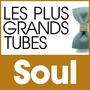 Les Plus Grands Tubes Soul