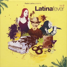 Latina Fever, Volume 2 mp3 Compilation by Various Artists