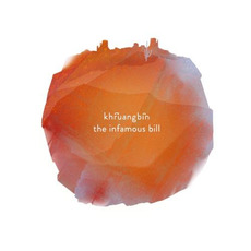 The Infamous Bill mp3 Album by Khruangbin