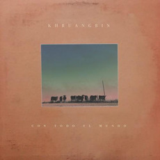 Con Todo El Mundo mp3 Album by Khruangbin