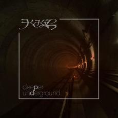 Deeper Underground by Kekal
