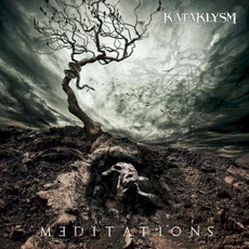 Meditations mp3 Album by Kataklysm