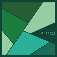 Maps mp3 Album by Soft Science