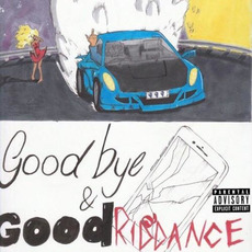 Goodbye & Good Riddance by Juice WRLD