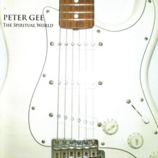 The Spiritual World mp3 Album by Peter Gee