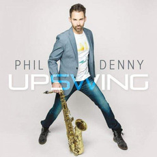 Upswing mp3 Album by Phil Denny