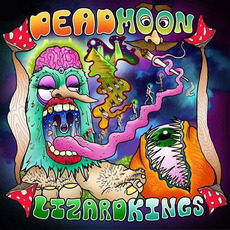 Dead Moon Lizard Kings by Dead Moon Lizard Kings