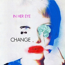 Change by In Her Eye