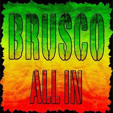 All In mp3 Artist Compilation by Brusco