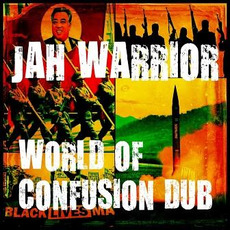 World of Confusion Dub mp3 Album by Jah Warrior