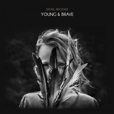 Young & Brave mp3 Album by Speak, Brother