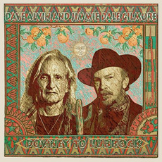 Downey to Lubbock mp3 Album by Dave Alvin and Jimmie Dale Gilmore