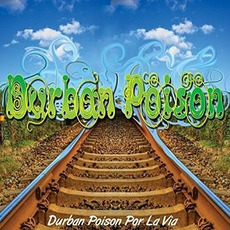Por la Via mp3 Album by Durban Poison Reggae