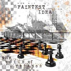The Voice of Treason mp3 Album by Faintest Idea