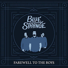 Farewell to the Boys mp3 Album by Blue Strange