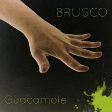 Guacamole by Brusco