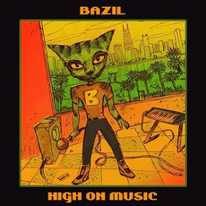 High On Music mp3 Album by Bazil