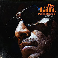 The Gift Psychobass2 by Byron Miller