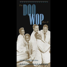 The Doo Wop Box II: 101 More Vocal Group Gems mp3 Compilation by Various Artists