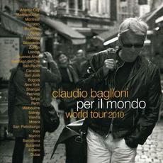 Per il mondo: World Tour 2010 by Claudio Baglioni