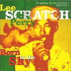 Born in the Sky: Upsetter at the Controls 1969-1975 mp3 Compilation by Various Artists