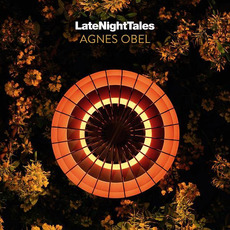 Late Night Tales: Agnes Obel mp3 Compilation by Various Artists