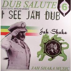 Dub Salute 6: I See Jah Dub by Jah Shaka