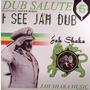 Dub Salute 6: I See Jah Dub