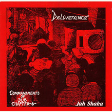 Commandments of Dub, Chapter 6: Deliverance mp3 Album by Jah Shaka