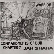 Commandments of Dub, Chapter 7: Warrior