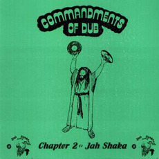 Commandments of Dub, Chapter 2 mp3 Album by Jah Shaka