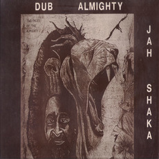Commandments of Dub, Part 4: Dub Almighty mp3 Album by Jah Shaka