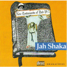 New Testaments of Dub, Part 1 by Jah Shaka