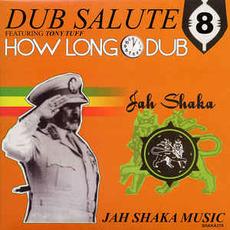 Dub Salute 8: How Long Dub by Jah Shaka