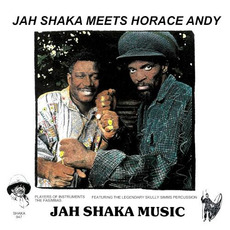 Jah Shaka Meets Horace Andy by Jah Shaka Meets Horace Andy