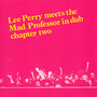 Lee Perry Meets The Mad Professor, Chapter Two