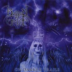 On Darker Trails by Burden Of Grief